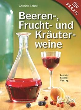 Buch Beeren-, Frucht- und Kräuterweine selber machen